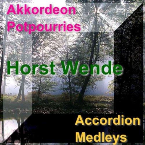 Akkordeon Potpourries (Accordion Medleys)