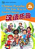 Chinese Paradise Book 2a [+CD] [The Fun Way to Learn Chinese]
