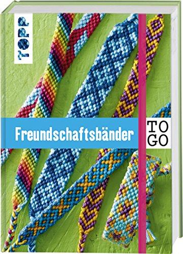 NEU Buch Freundschaftsbänder to go