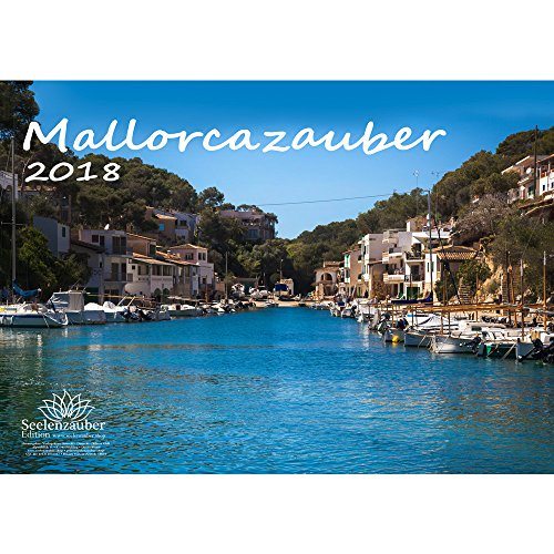 Preisvergleich Produktbild Premium Kalender 2018 · DIN A4 · Mallorcazauber · Mallorca · Urlaub · Meer · Edition Seelenzauber