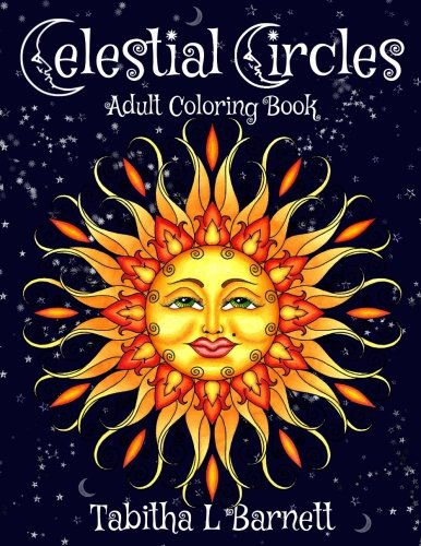 Celestial Circles Sun Moon Stars And Planets Mandala Coloring Book Ebook Unlimited