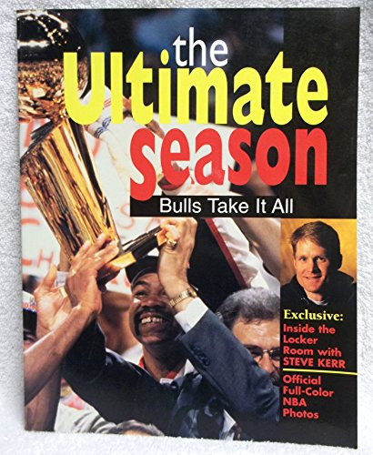 The Ultimate Season - Bulls Take it All: Exclusive Playoff Analysis