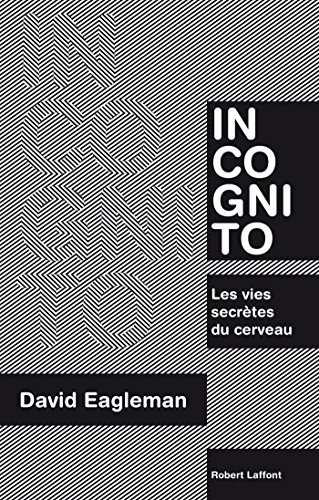 Incognito par David EAGLEMAN