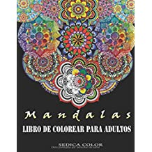 Mandalas para colorear adultos: Libro de colorear para adultos + REGALO de 69 mandalas para imprimir y colorear (PDF).