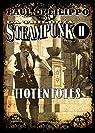 Hotentotes: La Trilogía Steampunk II par Paul di Filippo