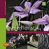 Trauerfloristik - Kreativ mit Blumen