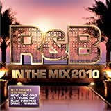 R&B In The Mix 2010