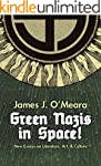 Green Nazis in Space: New Essays in L...