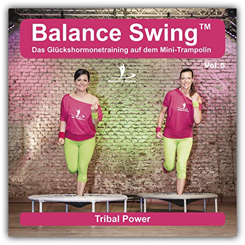 Balance Swing Vol. 05 - Musik für das Training auf dem Minitrampolin