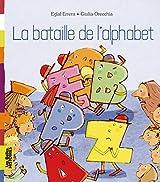 LA BATAILLE DE L'ALPHABET