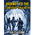 JOURNEY TO THE CENTER OF THE EARTH (illustrated 150th Anniversary Edition)