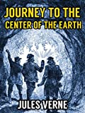 JOURNEY TO THE CENTER OF THE EARTH (illustrated 150th Anniversary Edition) (English Edition)