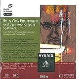 Artists in Conversation Vol 8: Bernd Alois Zimmermann: Late Symphonic Works