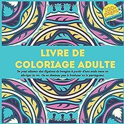 Livre de coloriage adulte - On peut allumer des dizaines de bougies à partir d'une seule sans en abréger la vie. On ne diminue pas le bonheur en le partageant.
