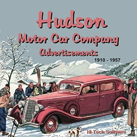 Hudson Motor Car Company Ads 1910 -