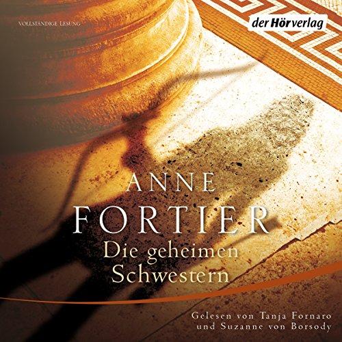 Buchseite und Rezensionen zu 'Die geheimen Schwestern' von Anne Fortier
