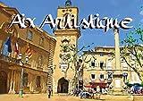 Aix artistique (Livre poster DIN A4 horizontal): Série de 12 tableaux, d'Antoine Marino, pour partager le charme pittoresque du patrimoine architectural aixois. (Livre poster , 14 Pages)
