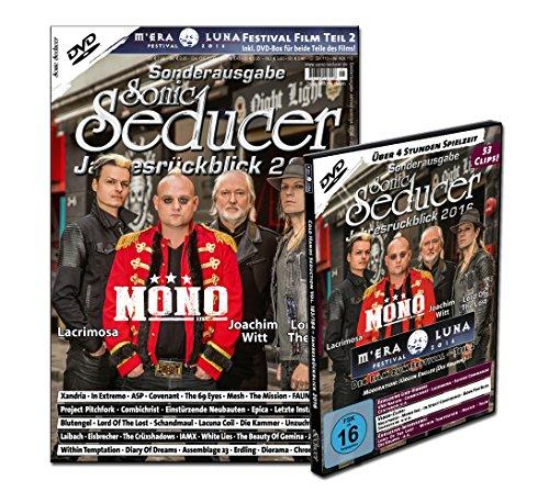 Sonic Seducer Jahresrückblick 2016 + DVD: M'Era Luna 2016 - Der Film, Teil 2, über 50 Clips, Bands: Mono Inc. (Titel), ASP, In Extremo, Blutengel u.v.m. Mono Clip