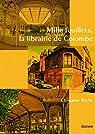 Mille feuillets, la librairie de Colombe par Bayle