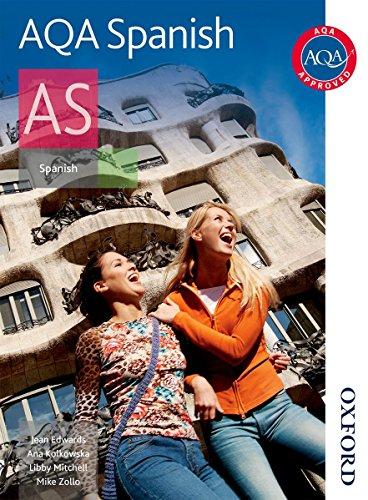 AQA AS Spanish Student Book: Student's Book (Aqa Spanish) por Mike Zollo