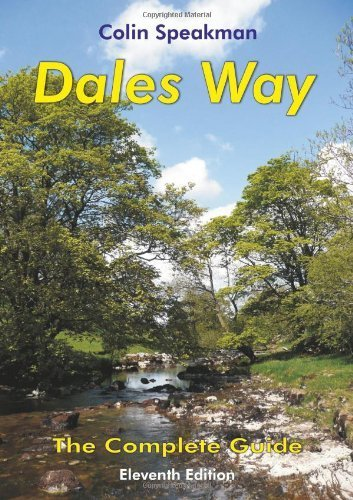 Dales Way: The Complete Guide by Colin Speakman (2013-08-31)