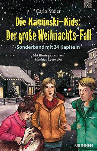 Die Kaminski-Kids: Der große Weihnachts-Fall: Sonderband mit 24 Kapiteln (Die Kaminski-Kids-Weihnachts-Fälle)