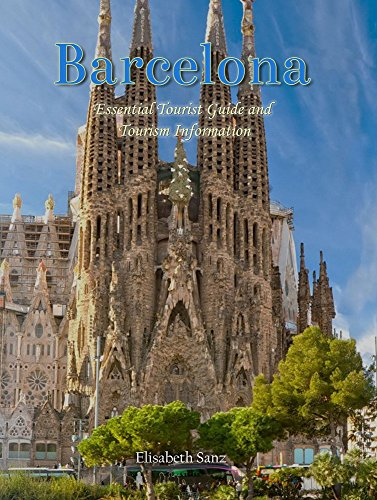 Barcelona Essential Tourist Guide and tourism information (English Edition)