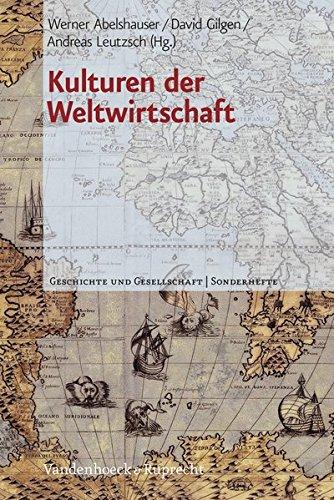 Kulturen Der Weltwirtschaft (Geschichte Und Gesellschaft. Sonderhefte)