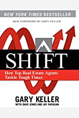 Shift: How Top Real Estate Agents Tackle Tough Times (Millionaire Real Estate) Taschenbuch