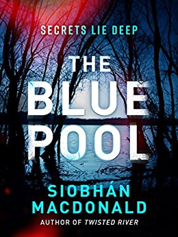 The Blue Pool by [MacDonald, Siobhan]