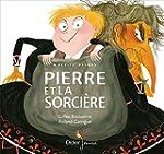 Pierre et la Sorci�re