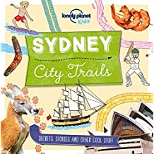 City Trails: Sydney (Lonely Planet Kids: City Trails)