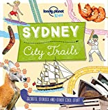 Sydney City Trails (Lonely Planet Kids: City Trails)
