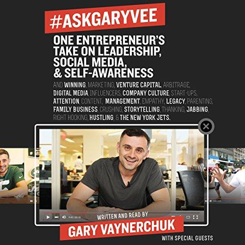 #AskGaryVee: One Entrepreneur's Take on Leadership, Social Media, and Self-Awareness Test