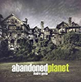 [(Abandoned Planet)] [By (author) Andre Govia] published on (December, 2014) - Pro-Actif Communications - 01/12/2014