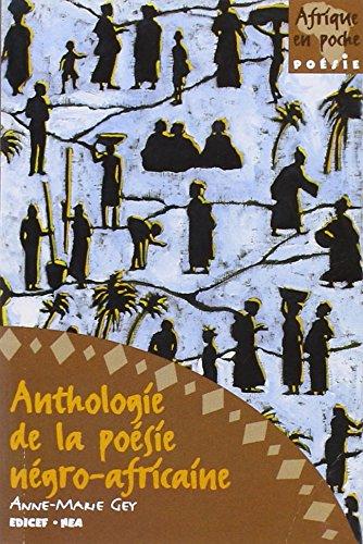 Anthologie de la Poesie Negro-Africaine por Gey-a.M