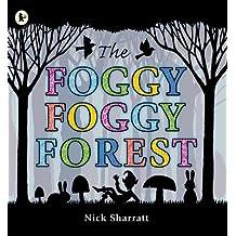 The Foggy, Foggy Forest-