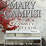 A Family Affair: Fall: Truth in Lies, Volume 4
