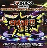 I Love Disco Crash  80'S