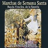Marchas de Semana Santa. Los Niños Hebreos