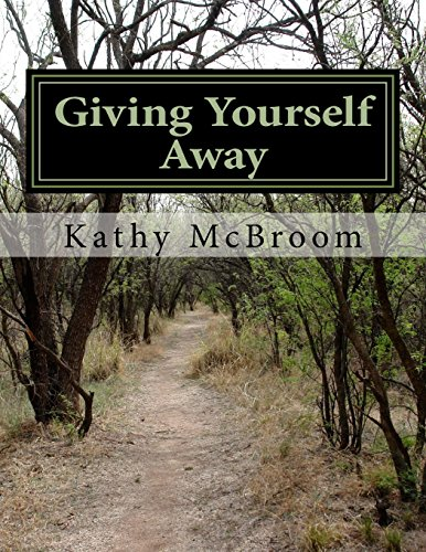 Giving Yourself Away