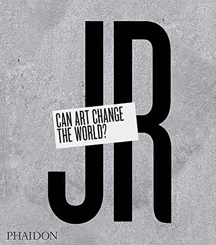 Jr. Can Art Change The World? (Arte) por Phaidon Editors