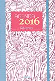 Agenda 2016 : rêveries