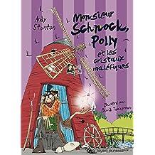M. SCHNOCK, POLLY ET LES CRISTAUX MALÉFIQUES - N3