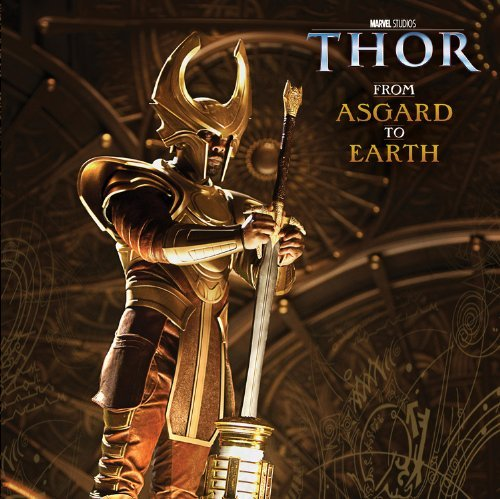 From Asgard to Earth (Marvel Studios Thor) by Elizabeth Rudnick (2011-04-05)