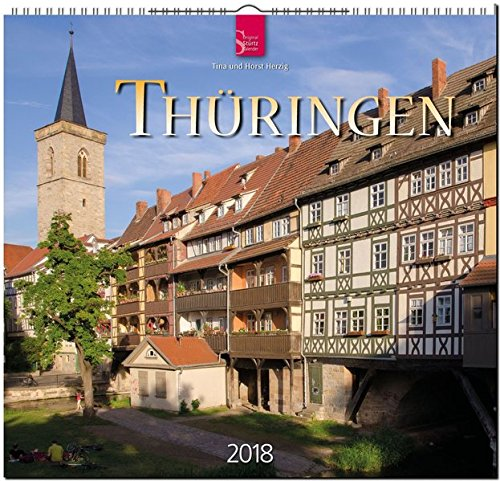 THÜRINGEN: Original Stürtz-Kalender 2018 - Mittelformat-Kalender 33 x 31 cm