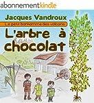 L'arbre � chocolat (Le petit bonhomme...