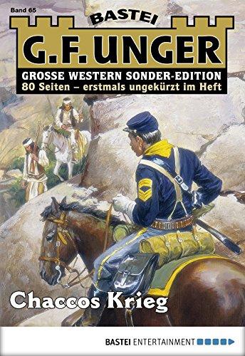 G. F. Unger Sonder-Edition 65 - Western: Chaccos Krieg
