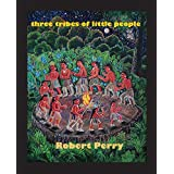Three Tribes of Little People (English Edition)