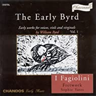 Byrd: Early Works for Voices, Viols and Virginals, Vol. 1